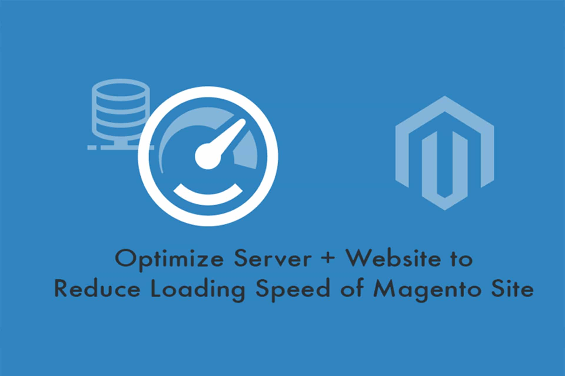 how-to-optimize-to-speed-up-magento-website